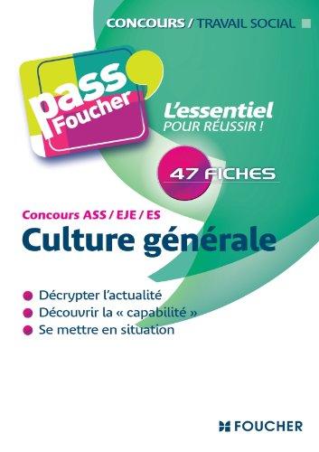 Culture générale Concours ASS - EJE - ES