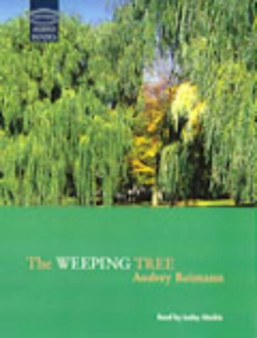 The Weeping Tree: Complete & Unabridged (Soundings)