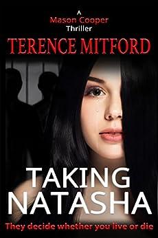 TAKING NATASHA: The Shadowy World of Human Trafficking. (Mason Cooper) by [Mitford, Terence]