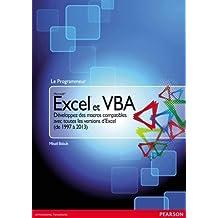 Excel & VBA Développez des macros compatibles avec toutes les versions d'Excel (de 1997 à 2013)