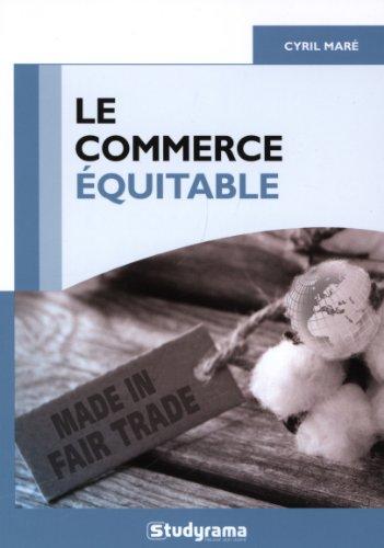 Le commerce quitable : Un mouvement thique-table ?