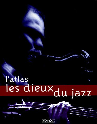 Les dieux du jazz