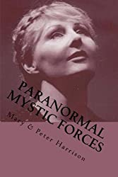 Paranormal Mystic Forces (Paranormal Trilogy)