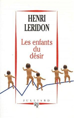 Les enfants du désir par Henri Leridon