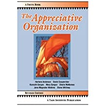 [(The Appreciative Organization)] [Author: Harlene Anderson] published on (March, 2008)