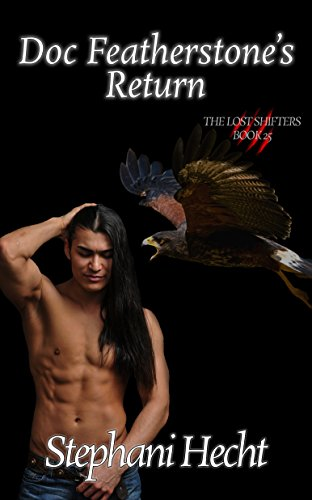 Doc Featherstone's Return (Lost Shifters Book 25)