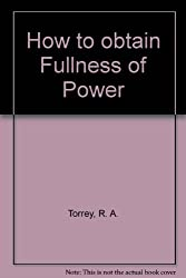 How to obtain Fullness of Power