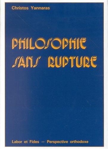 Philosophie sans rupture par Christos Yannaras