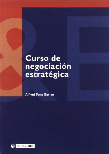 Curso de negociación estratégica (Manuales)