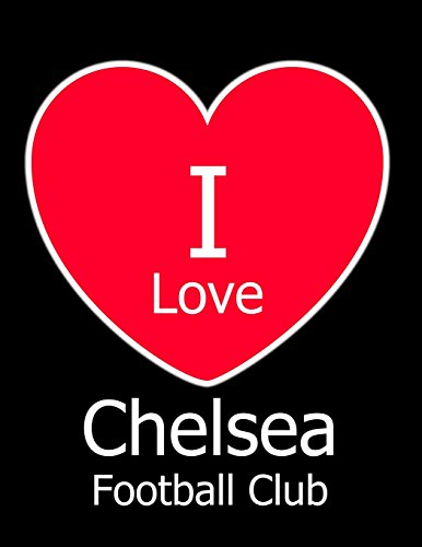 I Love Chelsea Football Club: Black Notebook/Notepad for Writing 100 Pages Chelsea Football Gift for Men, Women, Boys & Girls por Kensington Press