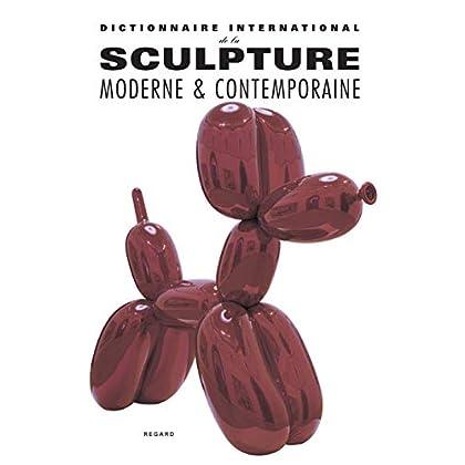 Dictionnaire international de la sculpture moderne et contemporaine