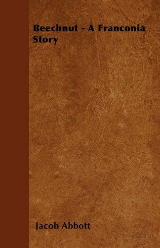 Beechnut - A Franconia Story Cover Image