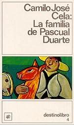 La Familia De Pascual Duarte: La Familia De Pascual Duarte (Coleccion Destinolibro)