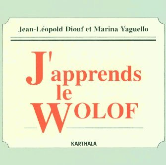 J'Apprends le Wolf (CD Audio Seul) par Diouf/Yaguello