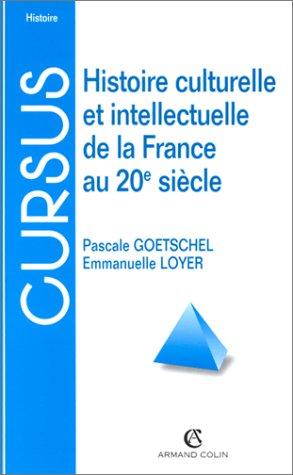 Histoire culturelle et intellectuelle de la France au 20e siècle