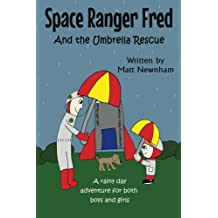 Space Ranger Fred and The Umbrella Rescue: Volume 2