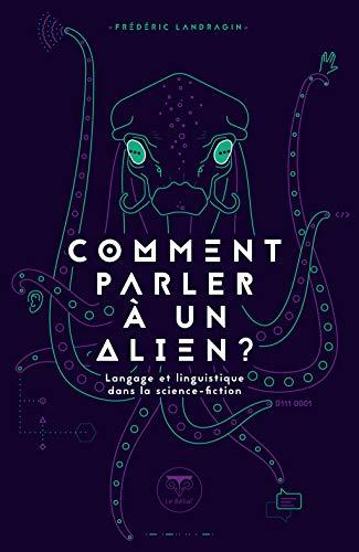 Comment parler à un alien ? (Parallaxe)