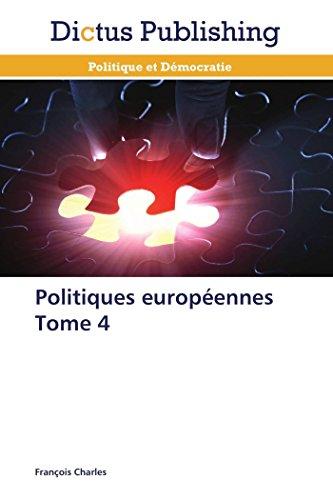 Politiques européennes tome 4