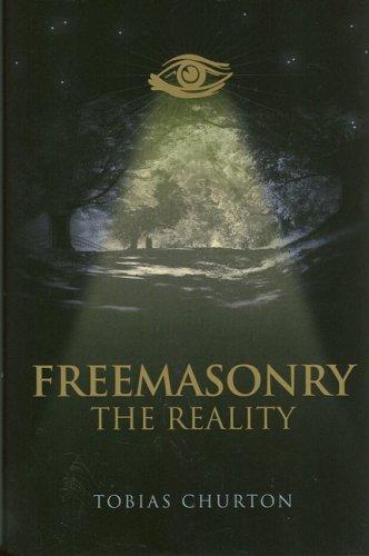 Freemasonry - The Reality by Tobias Churton (2007-07-26)