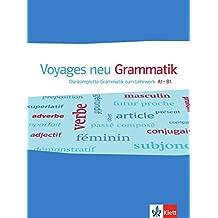 Voyages neu A1-B1. Die komplette Grammatik zum Lehrwerk A1-B1