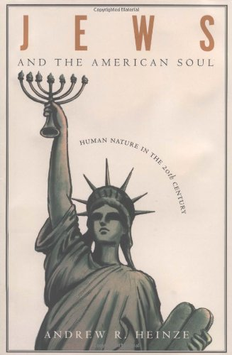 jews-and-the-american-soul-human-nature-in-the-twentieth-century