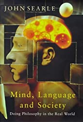 Mind, Language And Society by Prof John Searle (1999-03-11)
