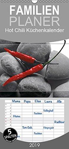 Hot Chili Küchen Kalender - Familienplaner hoch (Wandkalender 2019 , 21 cm x 45 cm, hoch): Rote Chili ist immer ein Blickfang, dies ist ein ... 14 Seiten ) (CALVENDO Lifestyle) (2015 Monatskalender Planer)