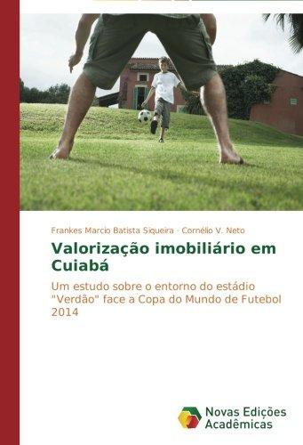 iário em Cuiabá: Um estudo sobre o entorno do estádio