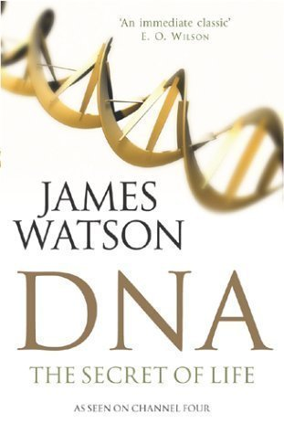 DNA: The Secret of Life by Watson, James New Edition (2004)