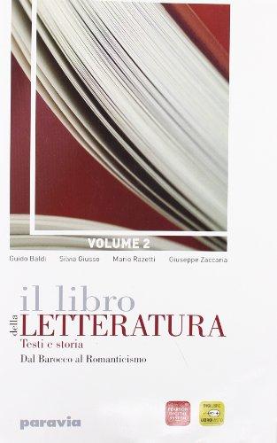 Il libro della letteratura. Per le Scuole superiori. Con espansione online: 2