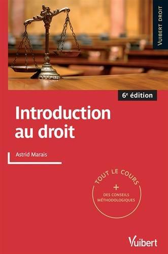 Introduction au droit - Tout le cours et des conseils méthodologiques