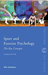 Sport and Exercise Psychology: The Key Concepts (Routledge Key Guides)