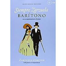Siempre Zarzuela (Zarzuela Forever) - Baritone (Book & CD)