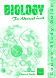 New Understanding Biology for Advanced Level - Core Book and Course Study Guide: Biology for Advanced Level - Course Study Guide