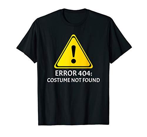Kostüm Fehler Shirt 404 - Fehler 404 Kostüm Nicht Gefunden Nerdy Halloween Funny Hemd