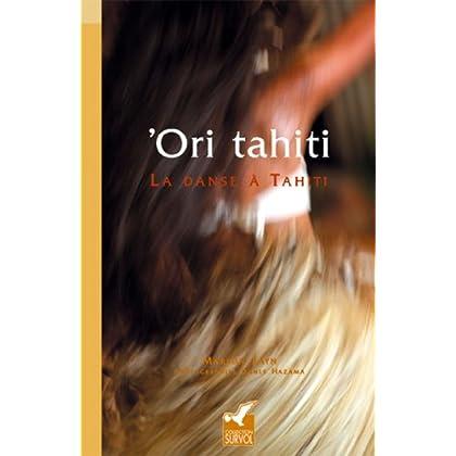 'Ori tahiti - La danse à Tahiti