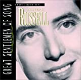 Songtexte von Andy Russell - Great Gentlemen of Song: Spotlight on Andy Russell