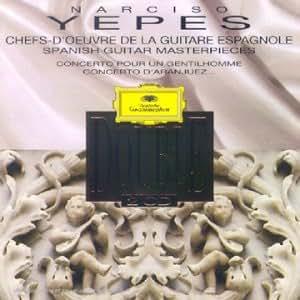 Narciso Yepes - Chefs d'oeuvre de la guitare espagnole
