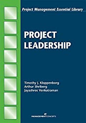Project Leadership (The Project Management Essential Library)