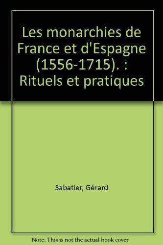 Les Monarchies de France et d'Espagne (1556-1715) par Collection U
