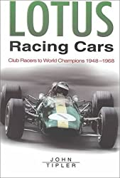 Lotus Racing Cars (Sutton's Photographic History of Transport) by John Tipler (2000-05-25)