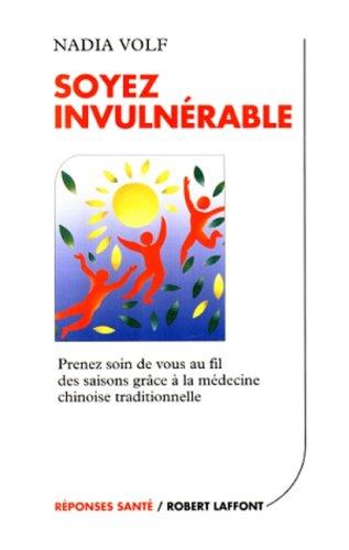 Soyez invulnérable