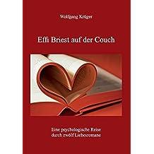 Effi Briest auf der Couch: Eine psychologische Reise durch zwölf Liebesromane