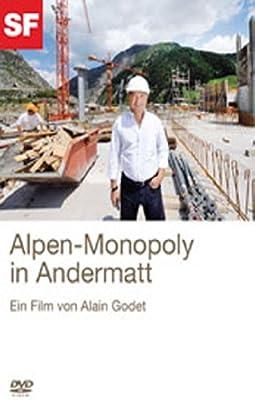 Alpen-Monopoly in Andermatt