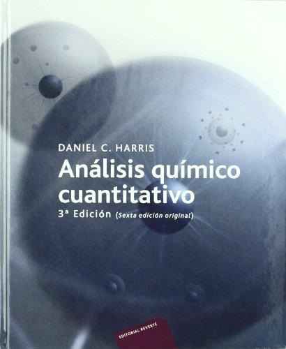 Analisis quimico cuantitativo/ Quantative Chemistry Analysis par Daniel Harris