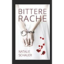 Bittere Rache: Psychothriller