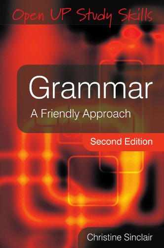 Grammar: A Friendly Approach (Open Up Study Skills)