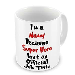 """I'm A Me to You Muttertagskarte """"Mammy da Super Hero Isn't eine amtliche Funktion lustige Tasse als Geschenk"""