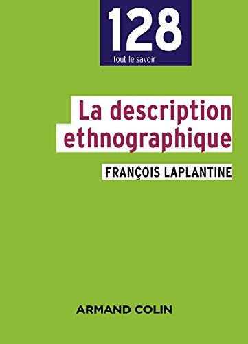 La description ethnographique : L'enquête et ses méthodes (Sociologie)