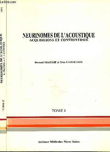 Neurinomes de l'acoustique : Acquisitions et controverses